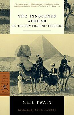 The Innocents Abroad: Or, the New Pilgrim's... by Jane Jacobs (Introdu Paperback