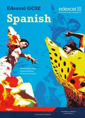 Edexcel GCSE Spanish: Higher Student Book by Mclachlan, Ms Anneli Paperback The