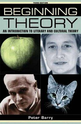 Beginning theory (third edition): An introduction to... by Peter Barry Paperback