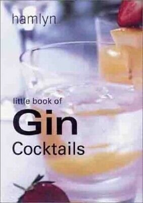 The Little Book of Gin Cocktails (Little Book of Cocktails) by Author Hardback