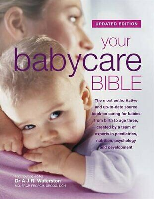 Your Babycare Bible, The most authoritative an... by Dr. Tony Waterston Hardback