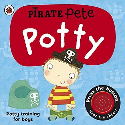 Pirate Pete's Potty by Pinnington, Andrea Board book Book The Cheap Fast Free