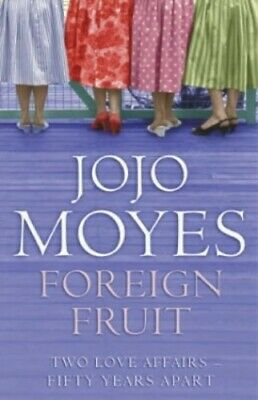 Foreign Fruit, Moyes, Jojo Paperback Book The Cheap Fast Free Post