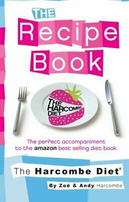 The Harcombe Diet: The Recipe Book by Harcombe, Zoe Paperback Book The Cheap