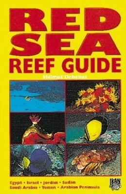 Red Sea Reef Guide, Debelius, Helmut Hardback Book The Cheap Fast Free Post