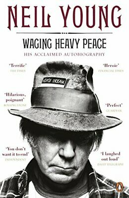 Waging Heavy Peace: A Hippie Dream by Young, Neil Book The Cheap Fast Free Post