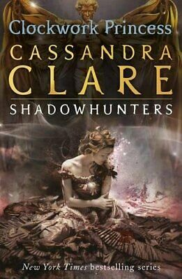 The Infernal Devices 3: Clockwork Princess: 3/3 by Clare, Cassandra Book The