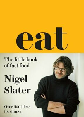 Eat: The Little Book of Fast Food (Cloth-covered, flexible b... by Slater, Nigel