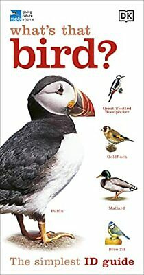 RSPB What's that Bird?: The Simplest ID Guide Ever by DK Book The Cheap Fast