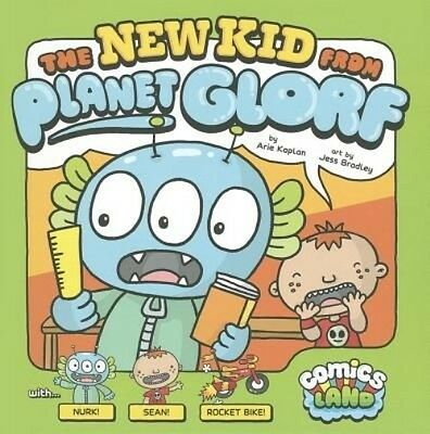 The New Kid from Planet Glorf by Arie Kaplan Library Binding Book (English)