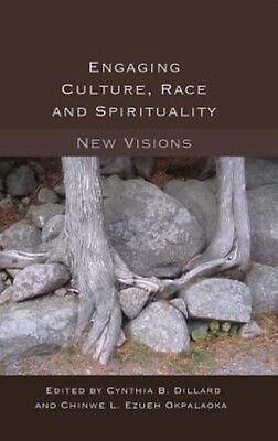Engaging Culture, Race and Spirituality by Hardcover Book (English)