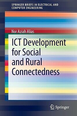 ICT Development for Social and Rural Connectedness by Nor Aziah Alias Paperback