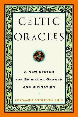 Celtic Oracles : A New System for Spiritual Growth and Divination