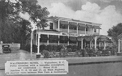Walterboro South Carolina Hotel Exterior Street View Antique Postcard K19439