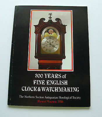 300 Years of Fine English Clock & Watchmaking ( Paperback 1986 )