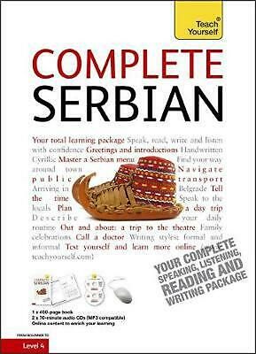 Complete Serbian Beginner to Intermediate Book and Audio Course: Learn to read,