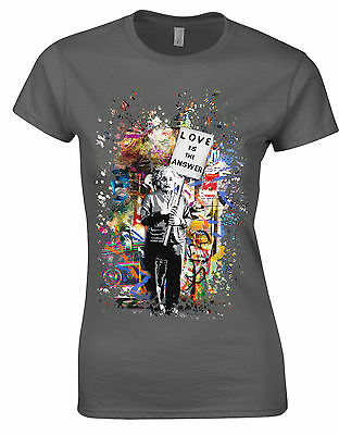 Love Is The Answer Albert Einstein Banksy Art  Womans T-Shirt AB75