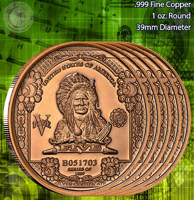 "5 Rounds ""$5 Indian Chief Banknote"" Copper 1 oz .999 Copper Round"