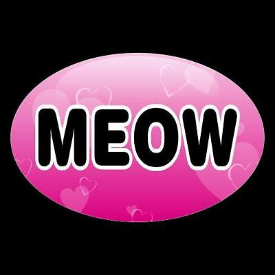 "New ""MEOW"" cat lover CAR WINDOW DECAL emo BUMPER STICKER lady pet kitten crazy"