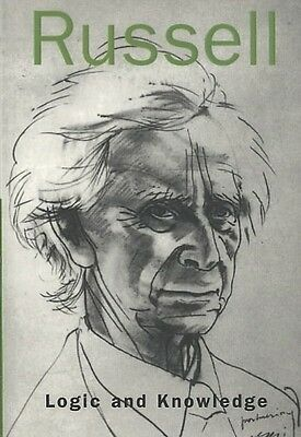 Logic and Knowledge by Bertrand Russell Paperback Book