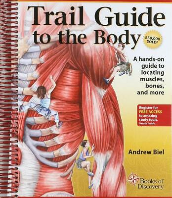 Trail Guide to the Body by Andrew R. Biel Spiral Book (English)