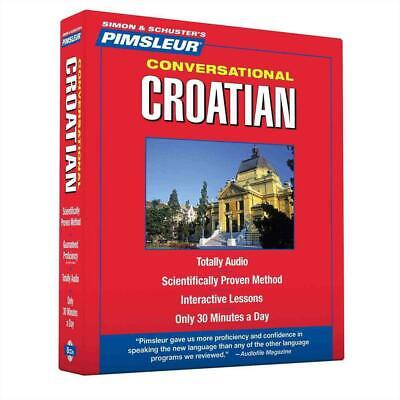 Croatian, Conversational: Learn to Speak and Understand Croatian with Pimsleur L