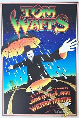 Tom Waits Concert Poster SIGNED by Randy Tuten 1999 Wiltern Theatre