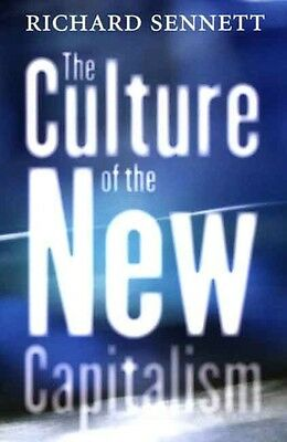 The Culture of the New Capitalism by Richard Sennett Paperback Book (English)