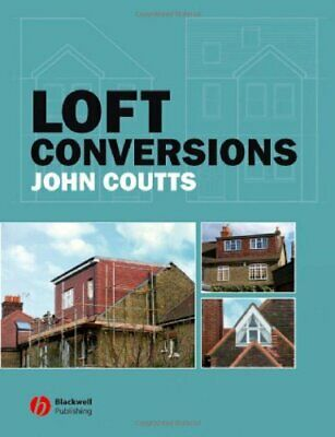 Loft Conversions by Coutts, John Paperback Book The Cheap Fast Free Post