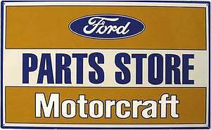 Ford Motorcraft Steel Sign  440mm x 265mm   (41)