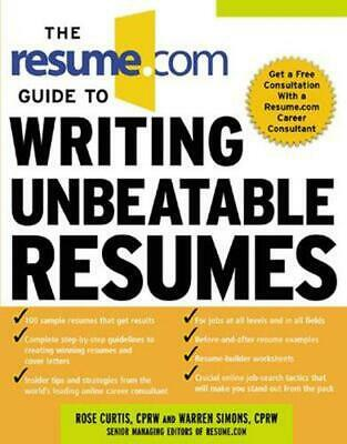 The Resume.com Guide to Writing Unbeatable Resumes by Rose Curtis (English) Pape