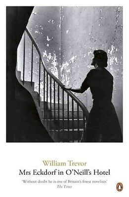 Mrs Eckdorf in O'Neill's Hotel by William Trevor (English)