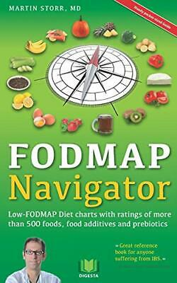 The FODMAP Navigator: Low-FODMAP Diet charts with ratings of... by Storr, Martin