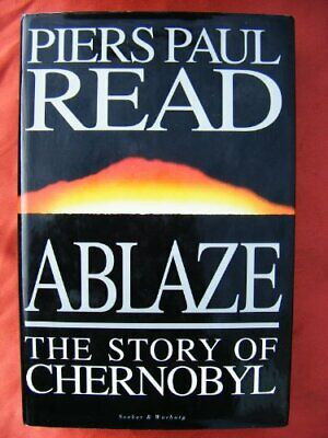 Ablaze: Story of Chernobyl by Read, Piers Paul Hardback Book The Cheap Fast Free