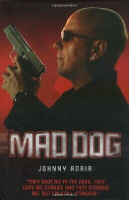 Mad Dog by Adair, Johnny Hardback Book The Cheap Fast Free Post