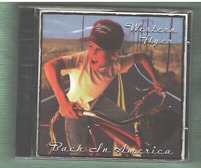WESTERN FLYER Back In America CD 1996 Brand New Country