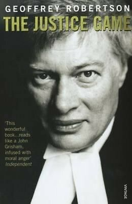 The Justice Game by Geoffrey Robertson Paperback Book