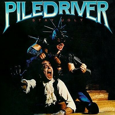 Piledriver - Stay Ugly [CD New]