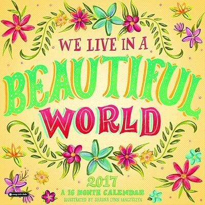 We Live in A Beautiful World 16-Month 2017 Wall Calendar Inspirational Quote