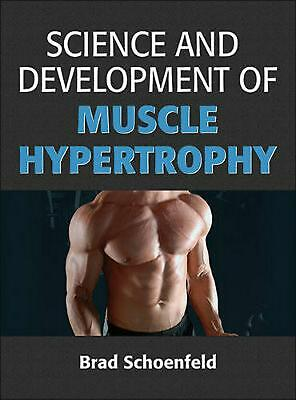 Science and Development of Muscle Hypertrophy by Brad Schoenfeld Hardcover Book