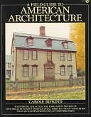 A Field Guide to American Architecture by Carole Rifkind