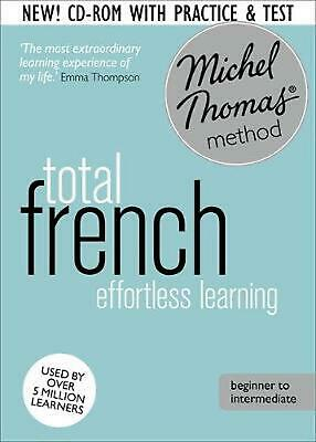 Total French : Revised Edition (learn French With the Michel Thomas Method) by M