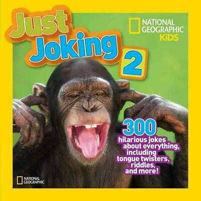Just Joking 2: 300 Hilarious Jokes about Everything, Including Tongue Twisters,