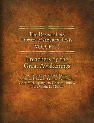 Researchers Library of Ancient Texts Volume 5, The: the awakening
