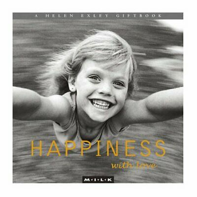 Happiness with Love (M.I.L.K.) by Exley, Helen Hardback Book The Cheap Fast Free