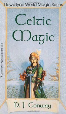 Celtic Magic (Llewellyn's World Religion & Mag... by Conway, Deanna J. Paperback