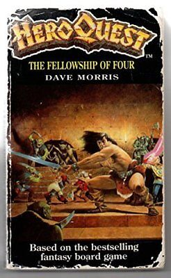 Heroquest: The Fellowship of Four, Morris, Dave Paperback Book The Cheap Fast