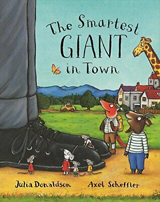 The Smartest Giant in Town, Donaldson, Julia Hardback Book The Cheap Fast Free
