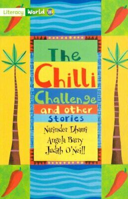 Literacy World Fiction Stage 3 The Chilli Challen... by O'Neil, Judith Paperback