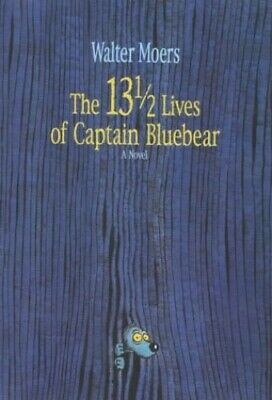 The 13 1/2 Lives of Captain Bluebear by Moers, Walter Hardback Book The Cheap